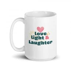 Love, Light, and Laughter Mug 15 oz