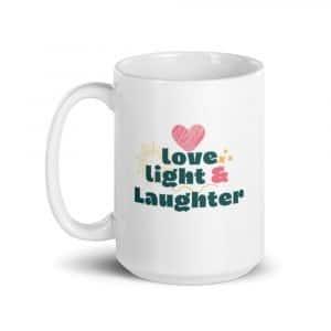 Love, Light, and Laughter Mug 15 oz