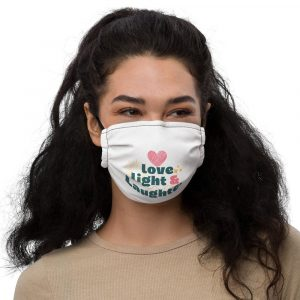 Love, Light, and Laughter Premium Face Mask