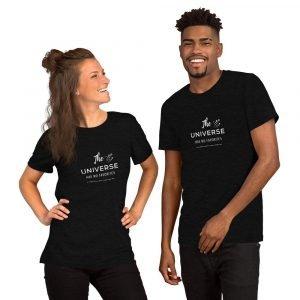 The Universe Has No Favorites Short-Sleeve Unisex T-Shirt