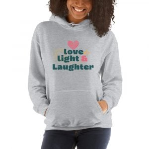 Love, Light, and Laughter Unisex Hoodie